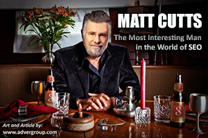 Google Matt Cutts Most Interesting Man in World SEO